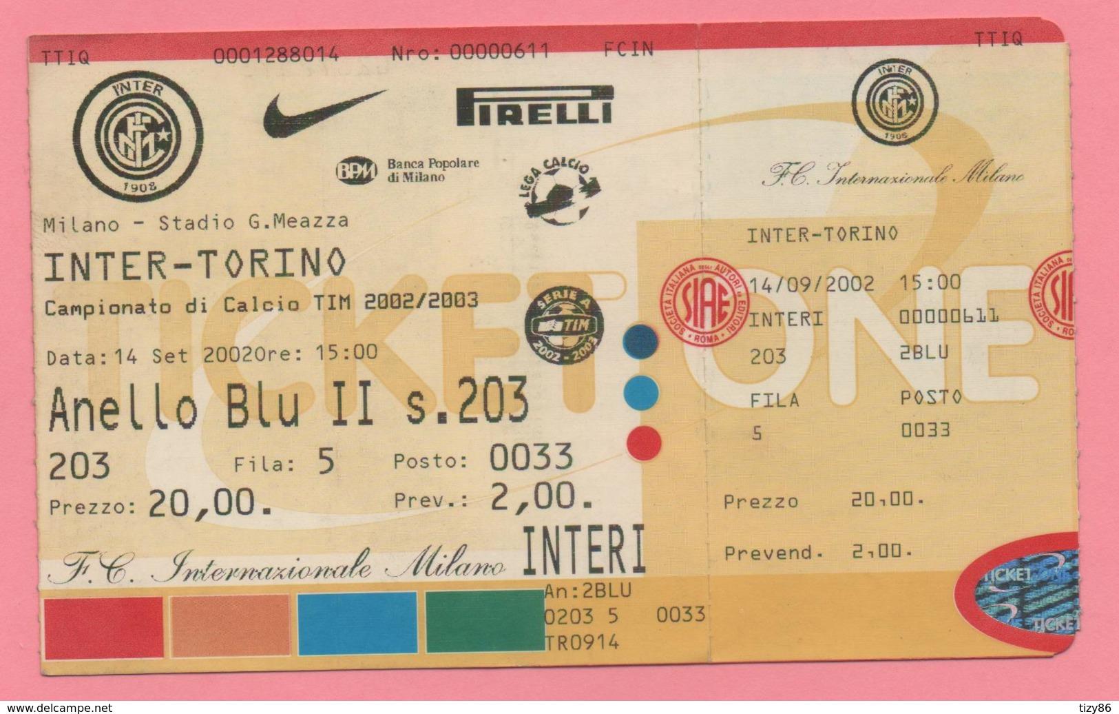 Biglietto D'ingresso Stadio Inter Torino Campionato Di Calcio Tim 2002/2003 - Toegangskaarten