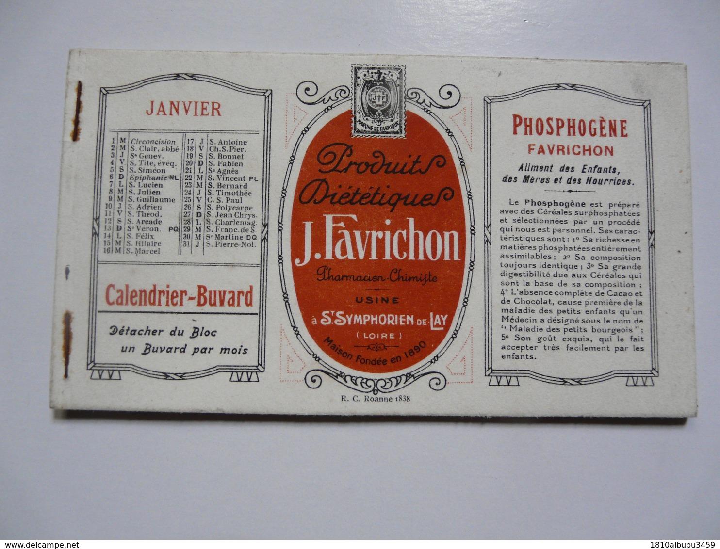 VIEUX PAPIERS - CALENDRIER -BUVARD De Janvier à Avril - Publicité Pour J. FAVRICHON - Zonder Classificatie