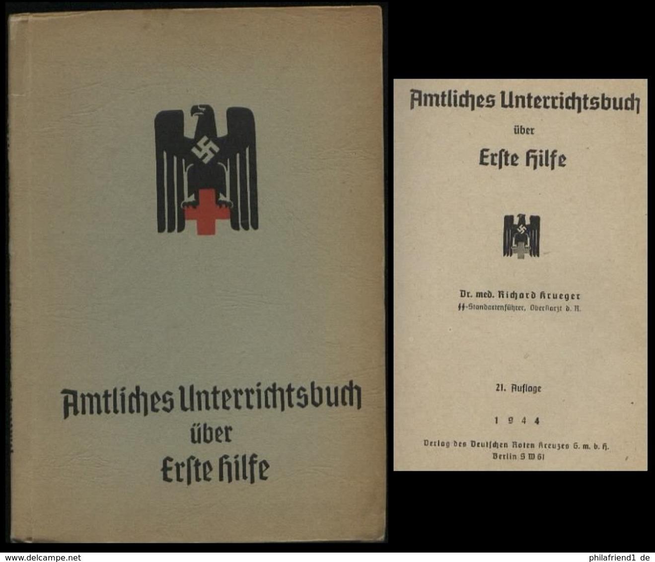 3. Reich - DR Rotes Kreuz Unterrichtsbuch , Erste Hilfe , 147 Seiten , SS Standartenführer Dr. Med. Krueger: Gebraucht - Allemagne