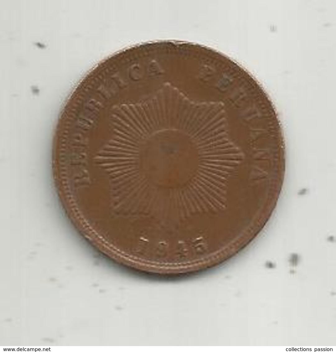 Monnaie , Pérou , Republica Peruana , Dos Centavos , 1945 , 2 Scans - Pérou