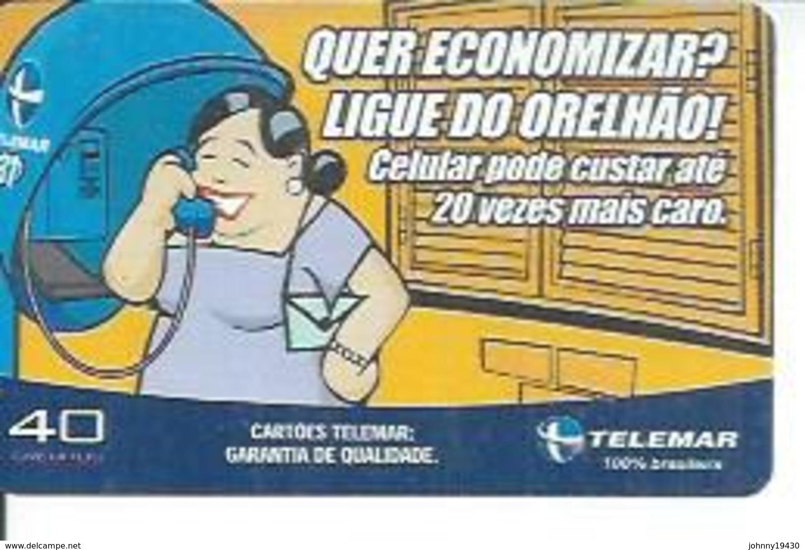 TELEMAR 40 - QUER ECONOMIZAR ,   - BRESIL 02/2003 - Brésil