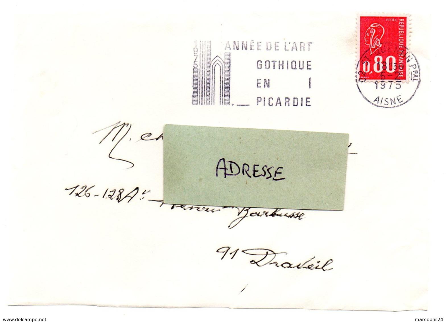 RELIGION CATHOLIQUE = 02 ST QUENTIN 1975 = FLAMME SECAP Illustrée ' ANNÉE ART GOTHIQUE En PICARDIE ' - Postmark Collection (Covers)
