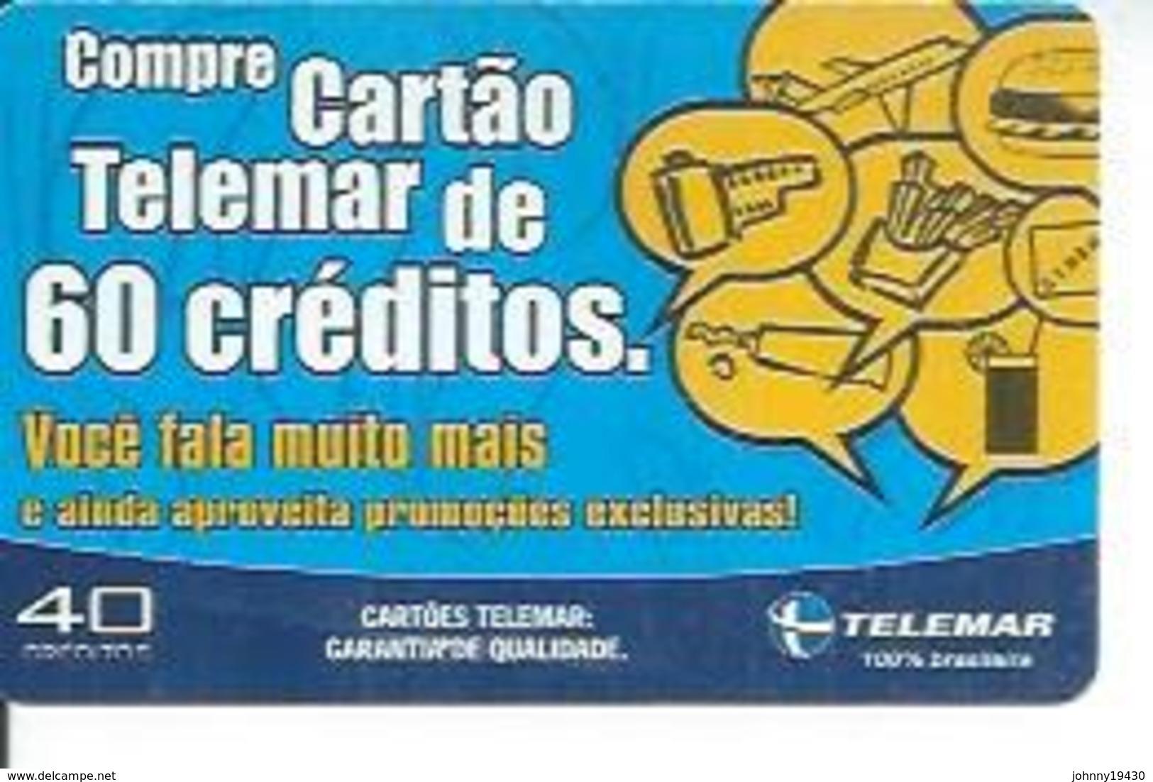 TELEMAR 40 - COMPRE CARTAO  TELEMAR DE 60 CREDITOS   - BRESIL 02/2003 - Brazil