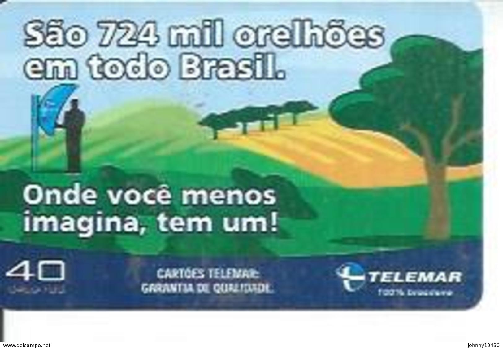 TELEMAR 40 - SAO 724 MIL ORELHOES EM TODO BRASIL   - BRESIL 02/2003 - Brésil