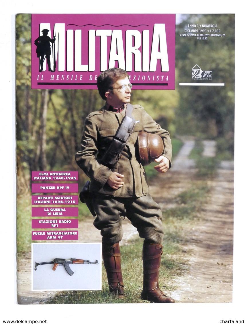 Rivista - Militaria Il Mensile Del Collezionista - Anno 1 - N. 6 - Dicembre 1993 - Documenti