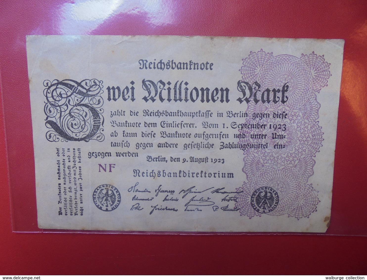 Reichsbanknote 2 MILLIONEN MARK 1923 CIRCULER (B.1) - 2 Millionen Mark