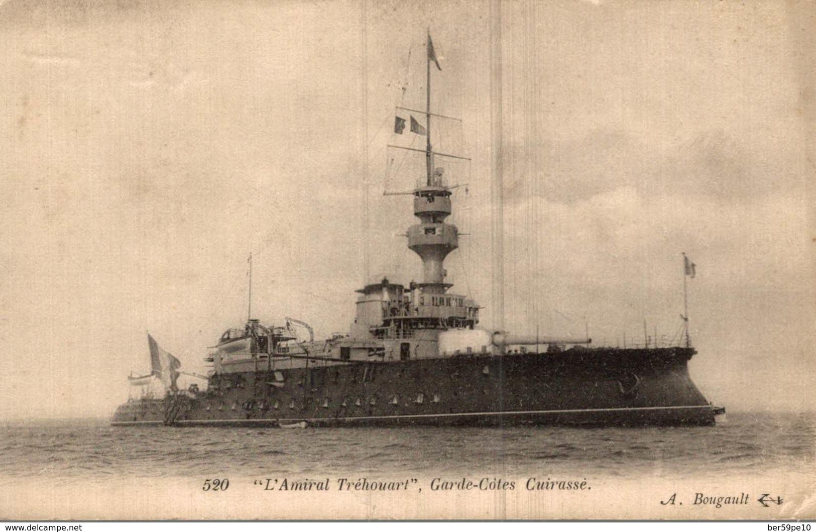 L'AMIRAL TREHOUART  GARDE-COTES  CUIRASSE - Dampfer