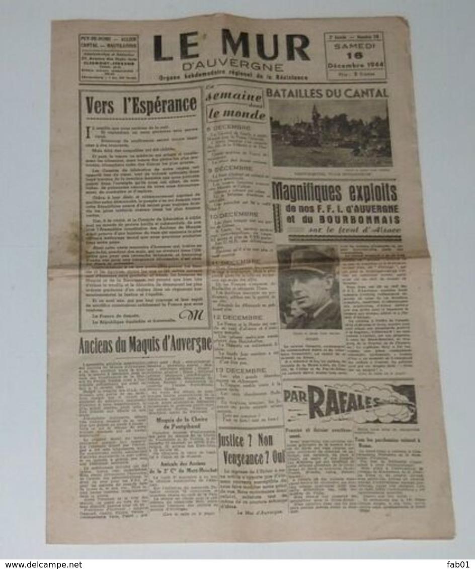 Le Mur D'Auvergne Du 16 Décembre 1944. - Riviste & Giornali