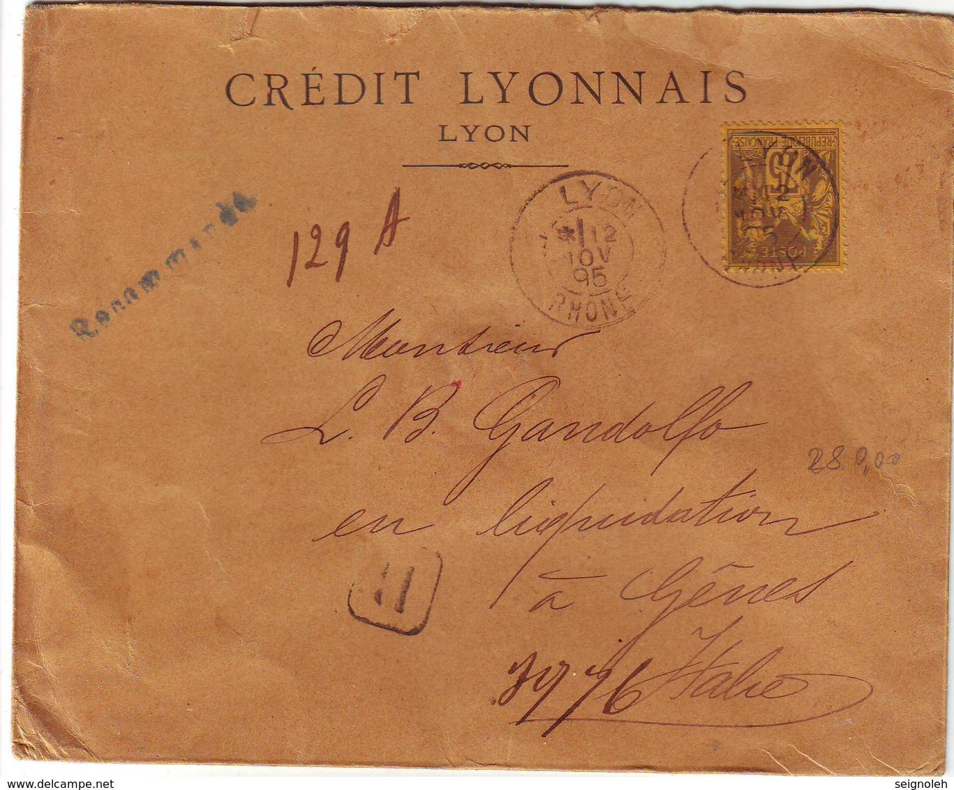 75 C Sage N° 99 Seul Sur Lettre RECOMMANDEE De Lyon Pour L' Italie Cote 340 Euro - 1877-1920: Semi Modern Period