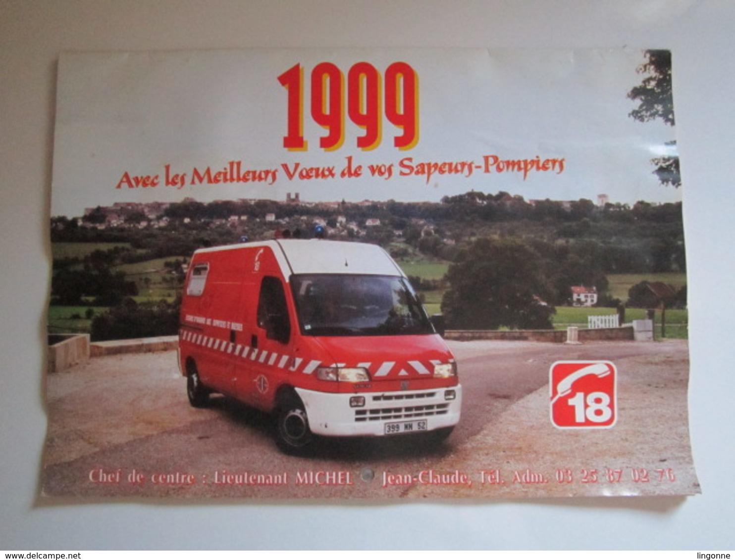 1999 Le Calendrier Des Sapeurs Pompiers De LANGRES (a Pris L'eau) - Grand Format : 1991-00