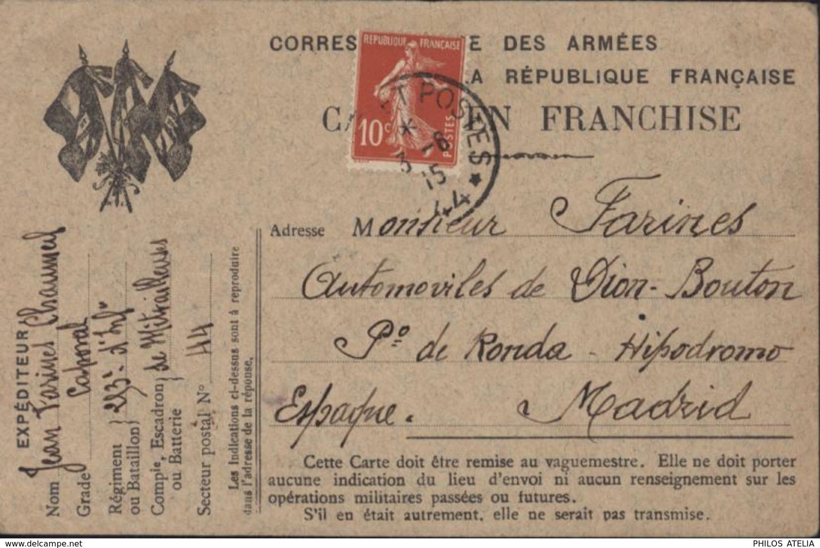 Guerre 14 18 CP Drapeaux FM Correspondance Armée République Franchise Vaguemestre Ajoute 10ct Rouge Semeuse Pr Madrid - Guerra Del 1914-18