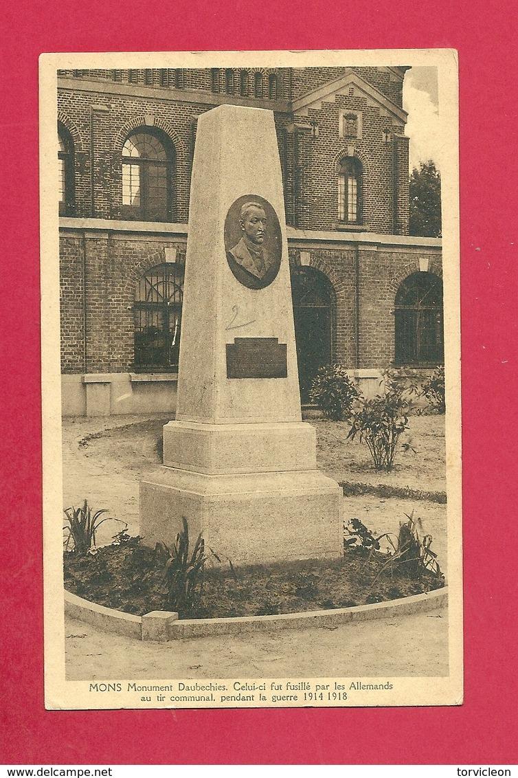 C.P. Mons =  Guerre 1914-1918 :  Monument DAUCHECHIES Qui  Fut Fusillé Par  Les Allemand Au Tir Communal - Mons