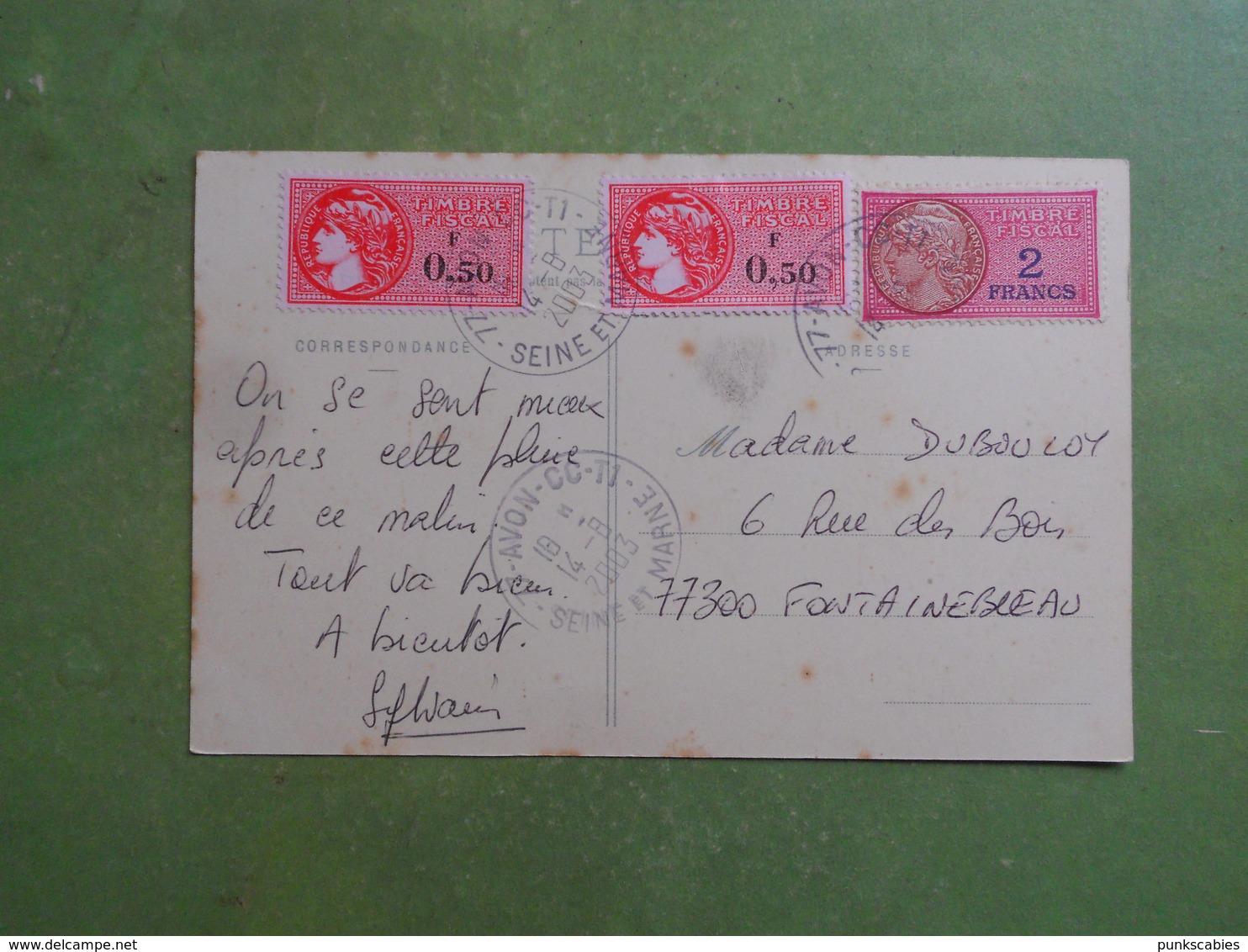 AFFRANCHISSEMENT SUR CPA FONTAINEBLEAU  3 TIMBRES FISCAUX EN GUISE DE TIMBRES POSTE NORMAUX 2003 EN FRANCS 3.00 - Revenue Stamps