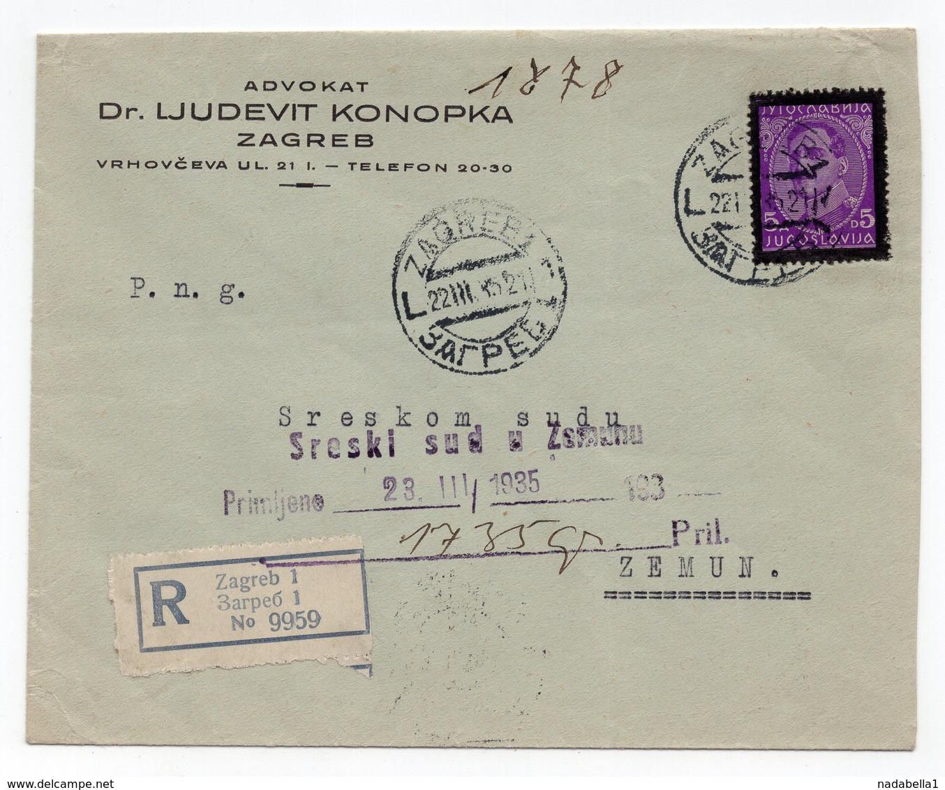 1935 YUGOSLAVIA, CROATIA, ZAGREB TO ZEMUN, COMPANY LETTERHEAD COVER, LAWYER DR LJUDEVIT KONOPKA, REGISTERED MAIL - 1931-1941 Kingdom Of Yugoslavia