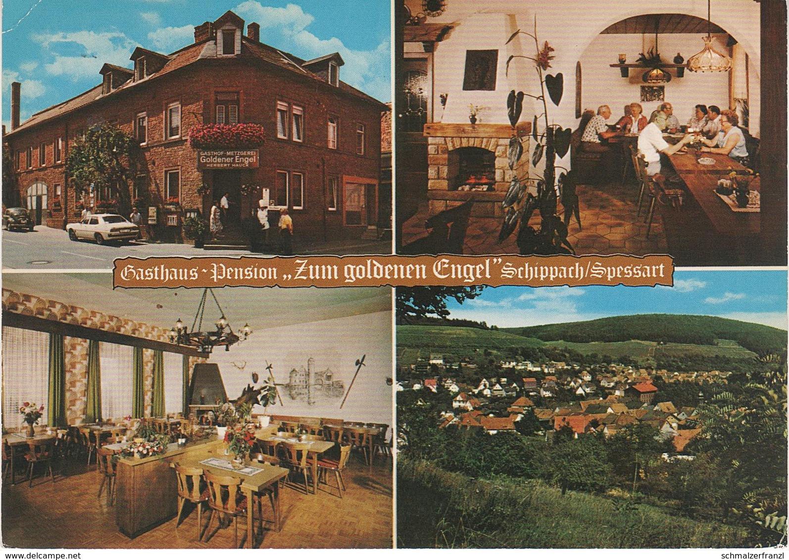 AK Schippach Spessart Gasthof Pension Zum Goldenen Engel A Amorbach Wenschdorf Heppdiel Elsenfeld Miltenberg Main - Miltenberg A. Main