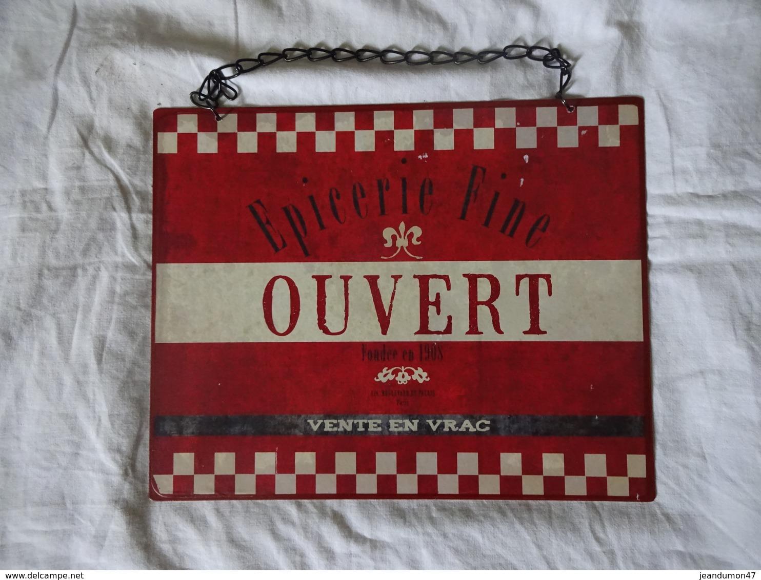 PLAQUE EN TÔLE ILLUSTREE DES 2 CÔTES. EPICERIE FINE - FONDEE EN 1908. 426 BOULEVARD DU PALAIS PARIS. OUVERT/FERMEE - Alimentaire