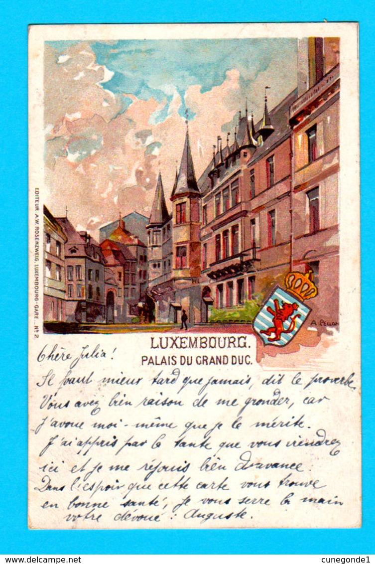 CPA Luxembourg-Ville : Carte LITHO Illustrée A. PELLON - Palais Du Grand Duc, Circulée - Ed. Rosenzweig, Luxembourg - Luxemburg - Town