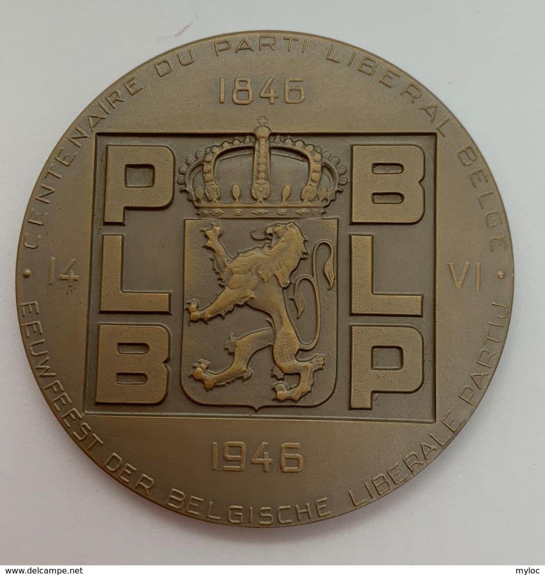 Medaille. Marcel Rau. Centenaire Du Parti Liberal PLB. 1846-1946. 60mm. Avec écrin. - Firma's