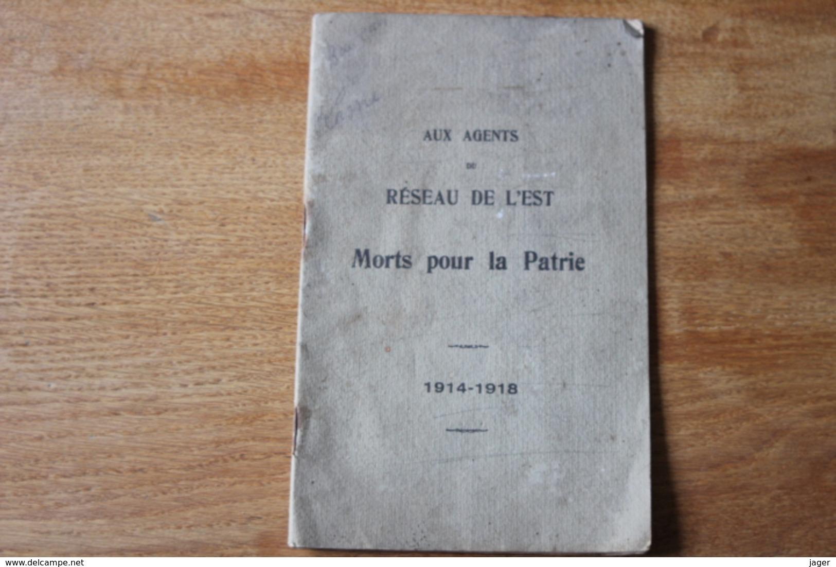 Aux Agents  Du Réseau Est Morts Pour La Patrie 1914 1918   Livrets Cheminots Mort WWI - 1914-18
