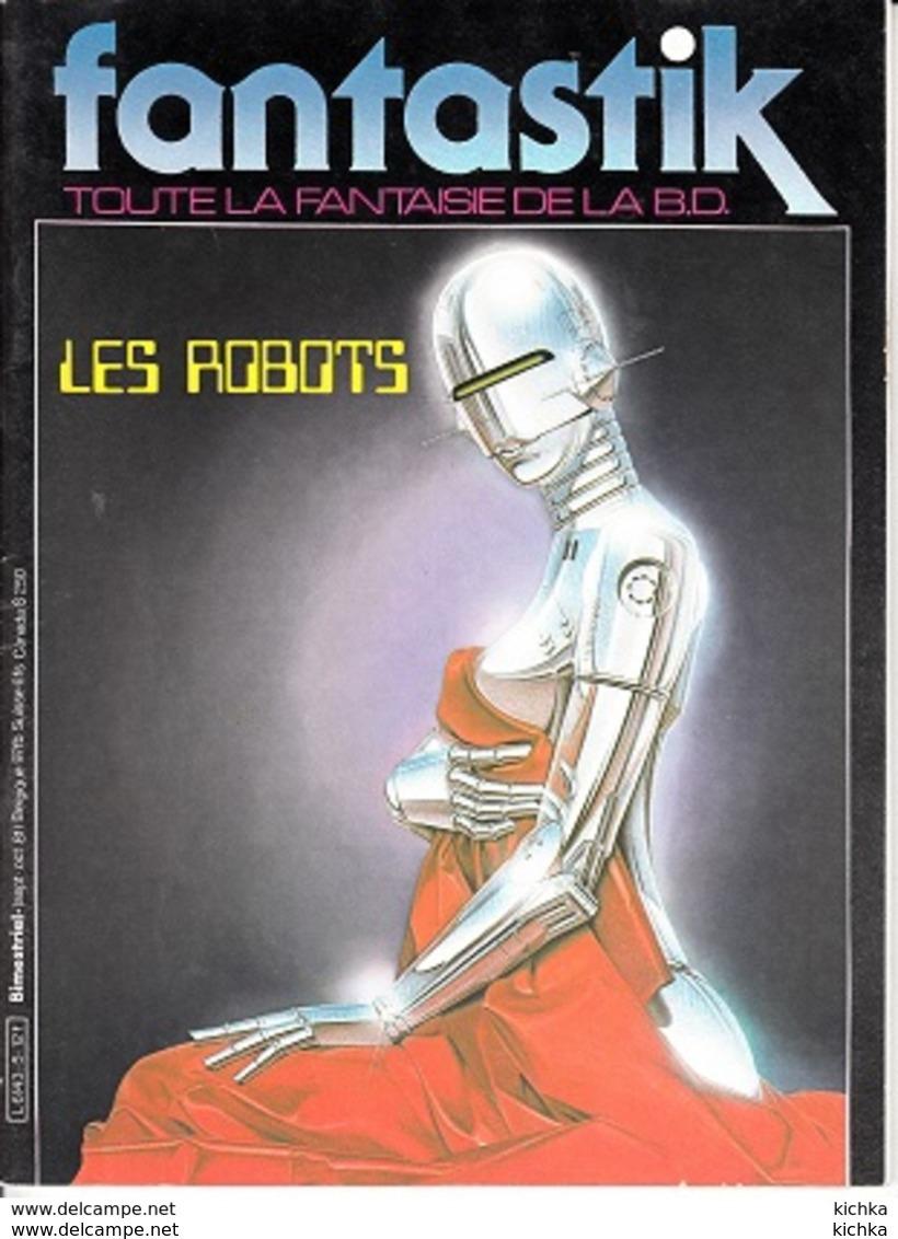 Fantastik Toute La Fantaisie De La BD -N°5 Les Robots - Zeitschriften & Magazine