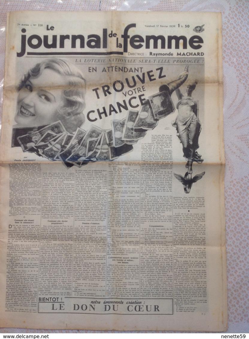RARE !!!  LE JOURNAL DE LA FEMME N° 328 Du Vendredi 17 Février 1939 ( La Loterie Nationale Sera T'elle Protégée ) - Journaux - Quotidiens