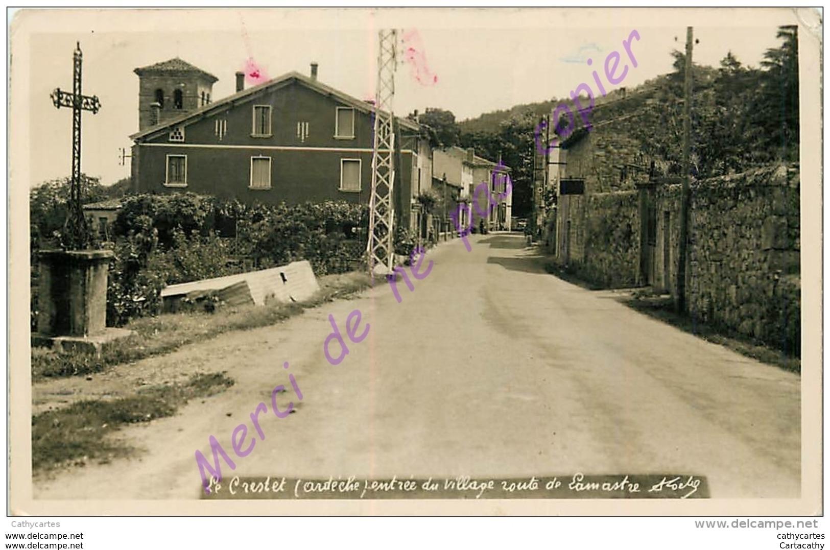 07. LE CRESTET . Entrée Du Village Route De LAMASTRE . - Francia