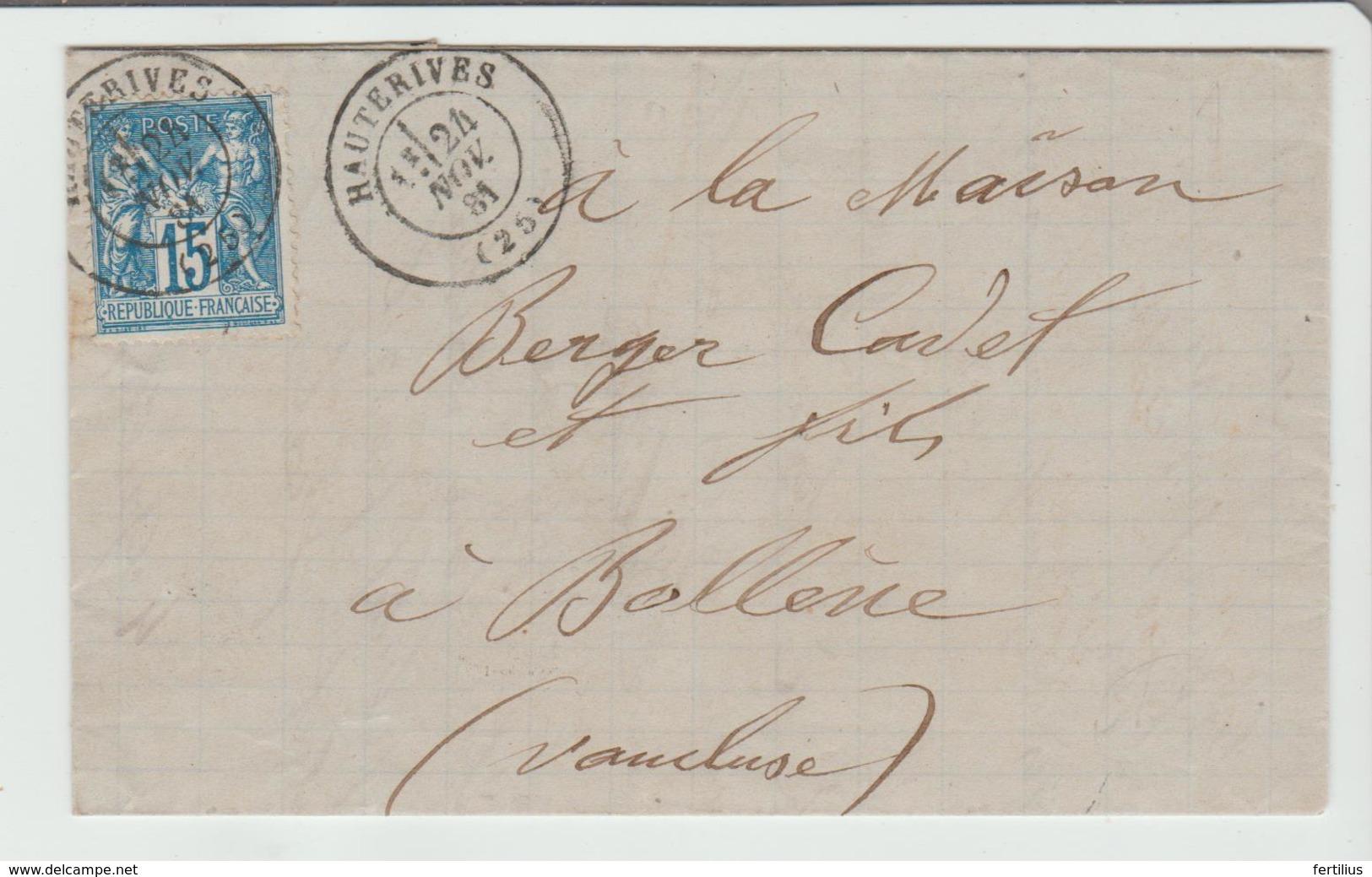 "DROME: "" HAUTERIVES "" CàD Type 17 /Sage / LAC De 1881 Pour Bollène TB Ind 13 - 1877-1920: Periodo Semi Moderno"