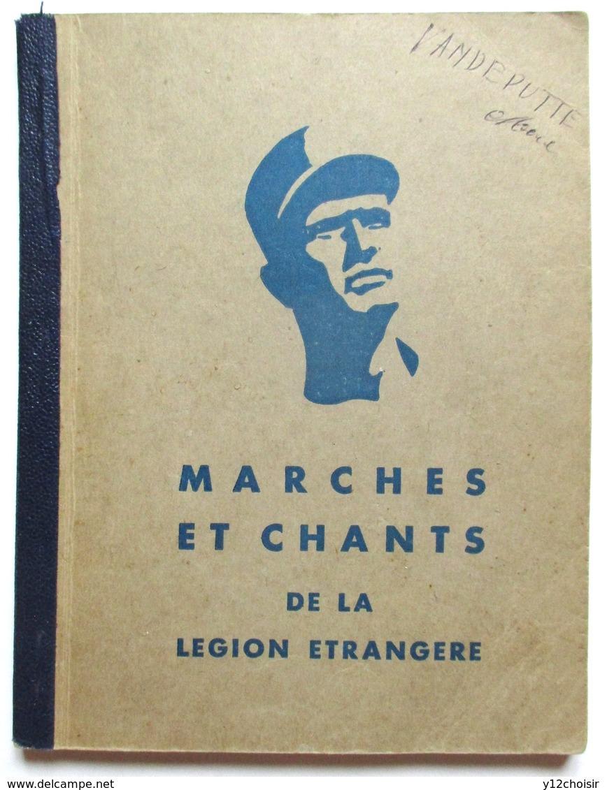 Marches Et Chants De La Légion Étrangère - Service Information Du Premier Régiment Etranger (Sidi-Bel-Abbès) - 1959 Képi - Libri