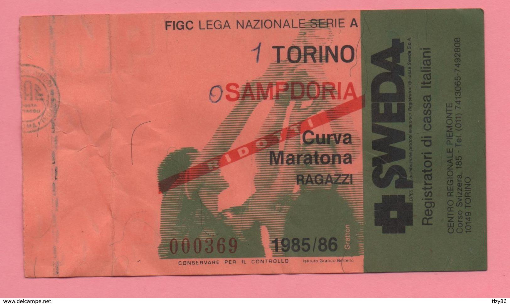 Biglietto D'ingresso Stadio Torino Sampdoria 1985/86 - Tickets - Vouchers