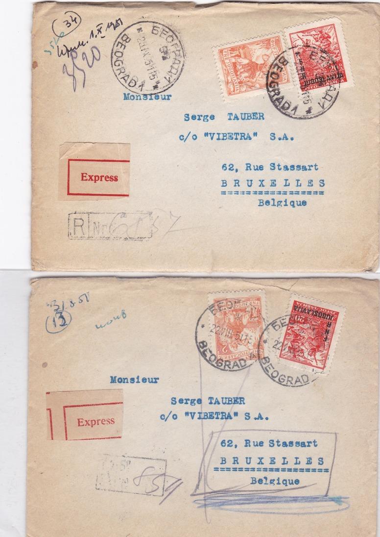 YOUGOSLAVIE  :  10  LETTRES  RECOMMANDEE  ( 1 )  Ou  EXPRESS ( 9 )  De  1951  Pour La  BELGIQUE  . - 1945-1992 Repubblica Socialista Federale Di Jugoslavia