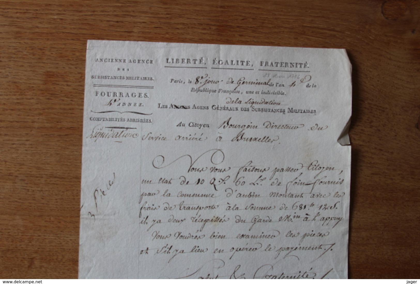 Revolution  Autographe  1796 Au Citoyen  Bourgoin  Directeur Des Service Arriéré à Bruxelles   Document D'epoque - Documentos Históricos