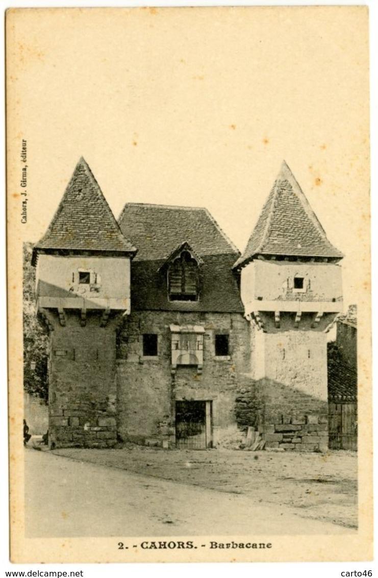 CAHORS - Barbacane -  J.Girma éditeur - Peu Courante - Voir Scan - Cahors