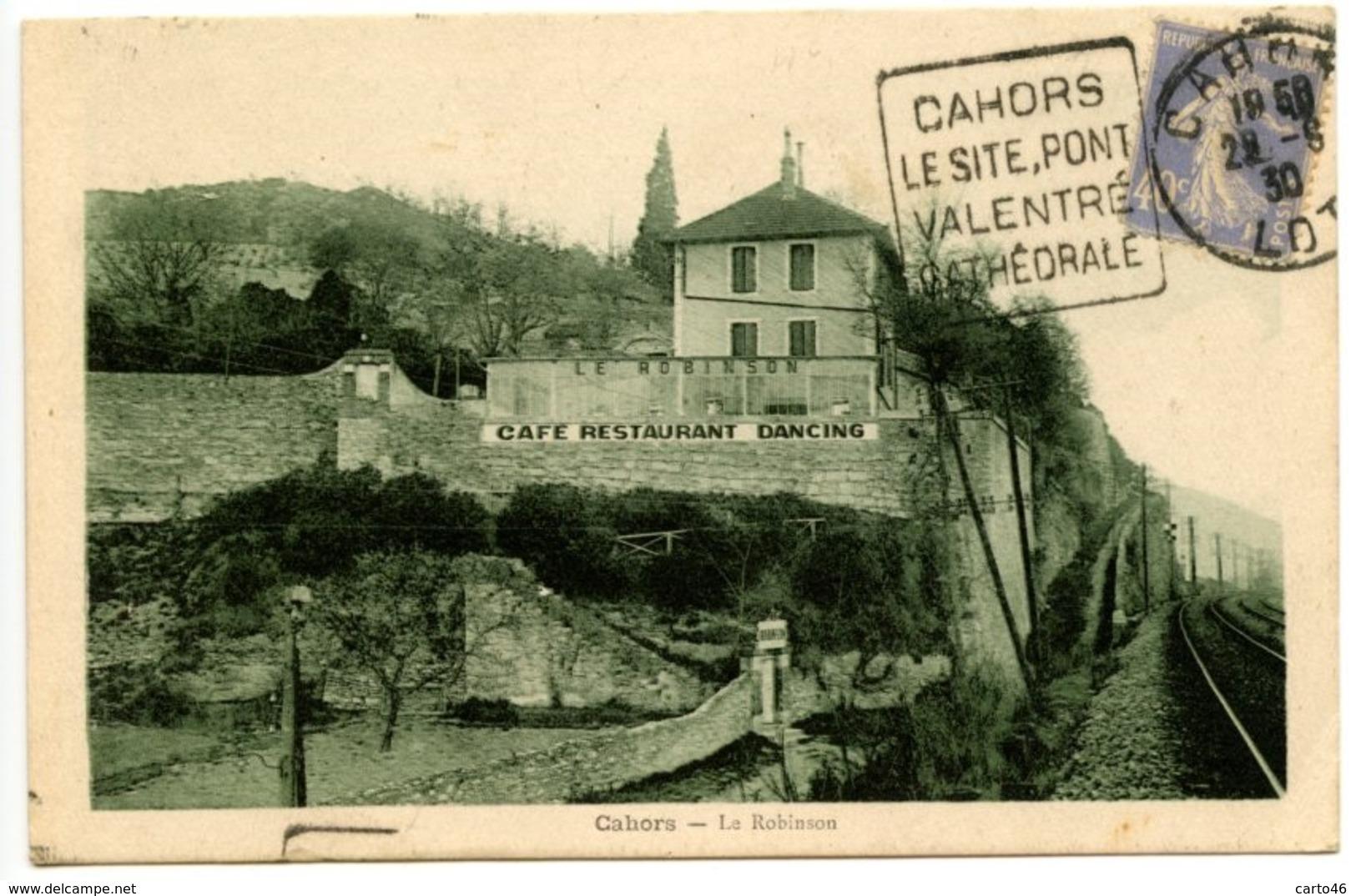 """CAHORS - Le Café-Restaurant """"Le Robinson"""" à St-Georges - Peu Courante - Voir Scan - Cahors"""