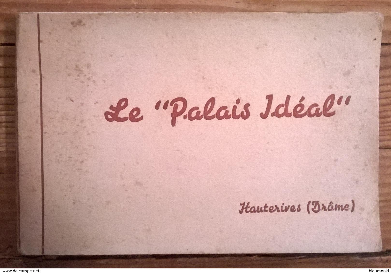 Carnet Complet De 10 Cartes Postales / Hauterives Le Palais Idéal Du Facteur Cheval - Souvenir De...
