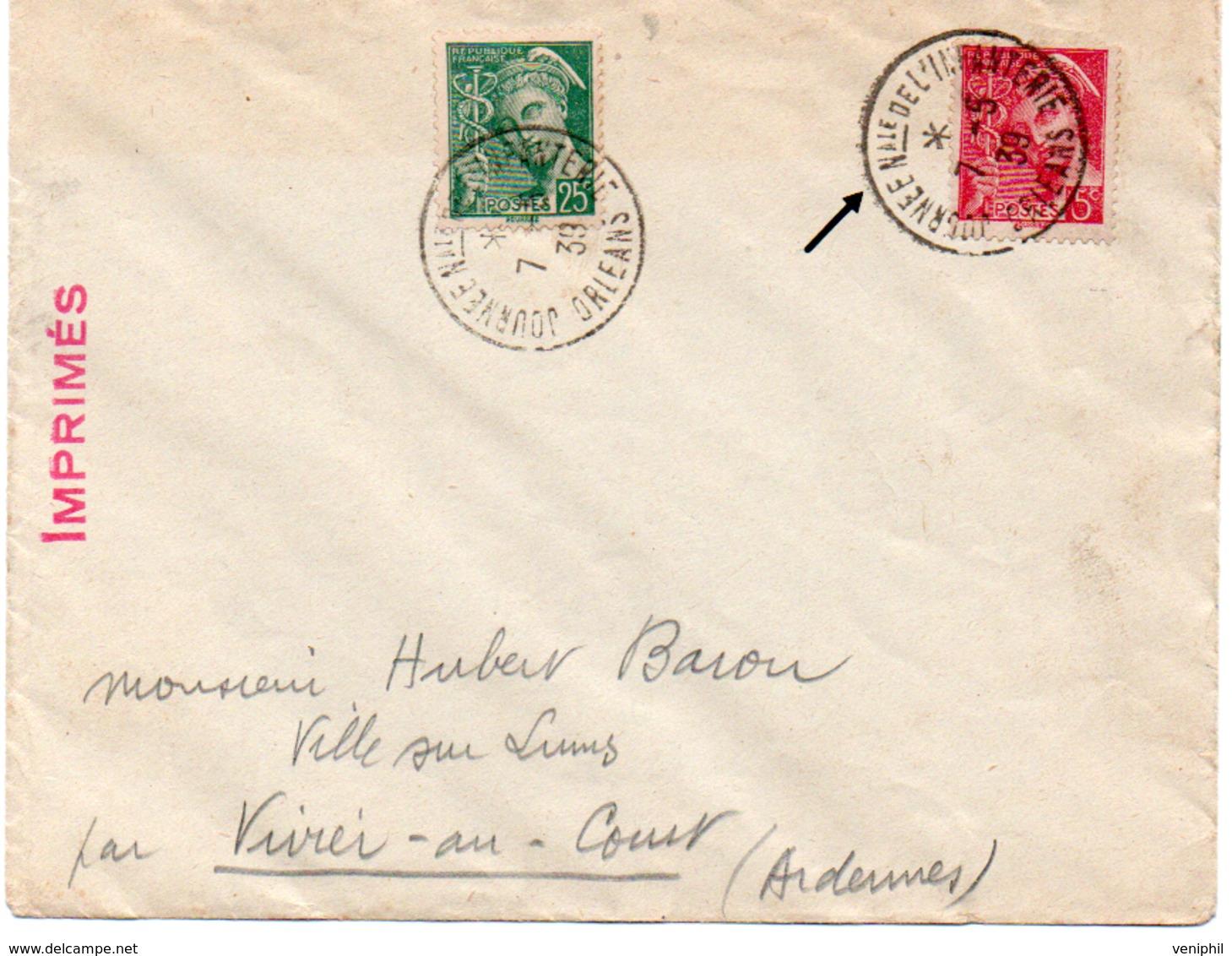 LETTRE AFFRANCHIE  TYPE MERCURE N° 406 + N° 411 -OBLIT CAD JOURNEE Nale DE L'INFANTERIE ORLEANS 1939 -1939 - Temporary Postmarks