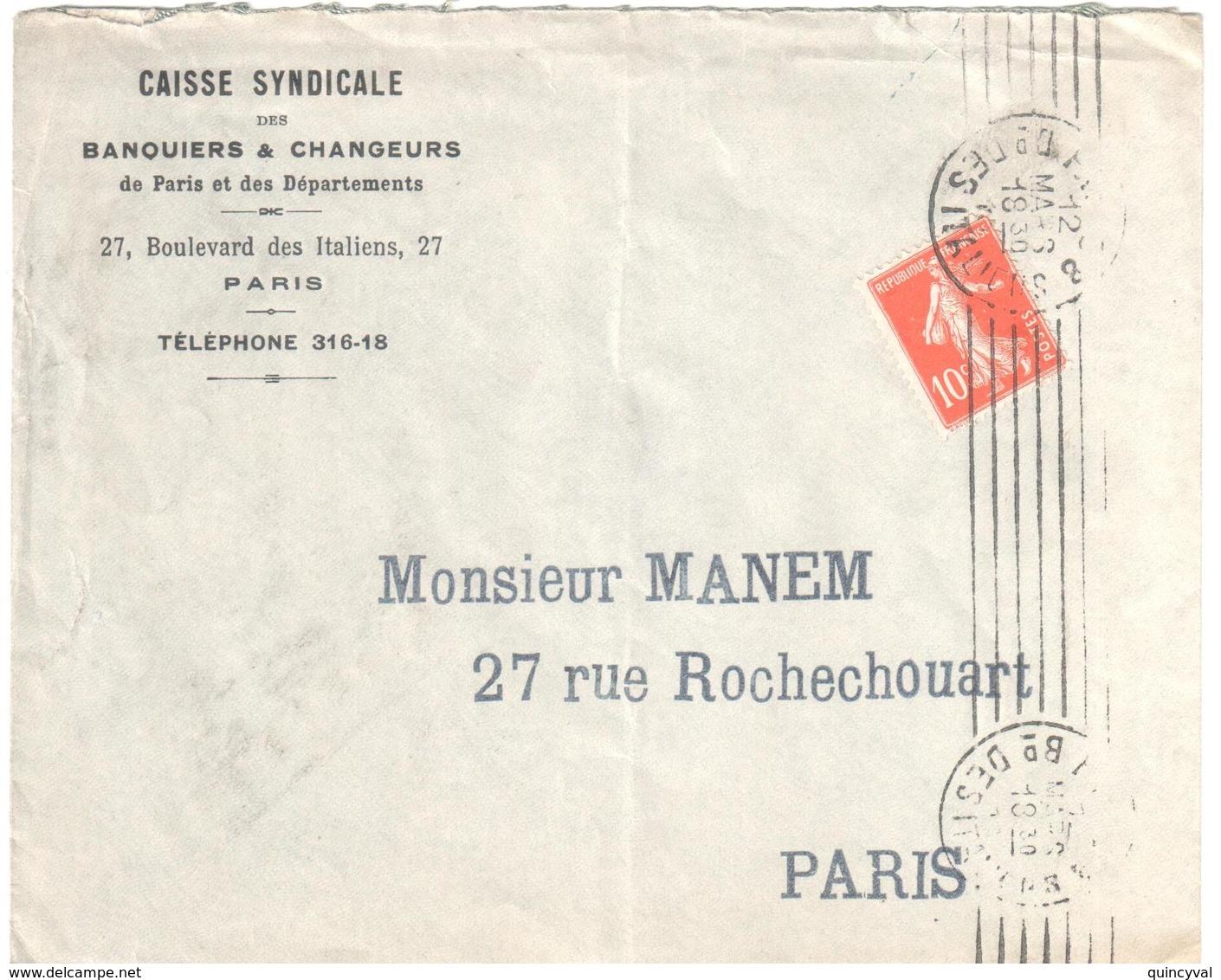 PARIS 8 Bd Des Italiens 10c Semeuse Yv 138 Lettre Entête Caisse Syndicat Des Banquiers Changeurs Ob Meca B008101 - Poststempel (Briefe)