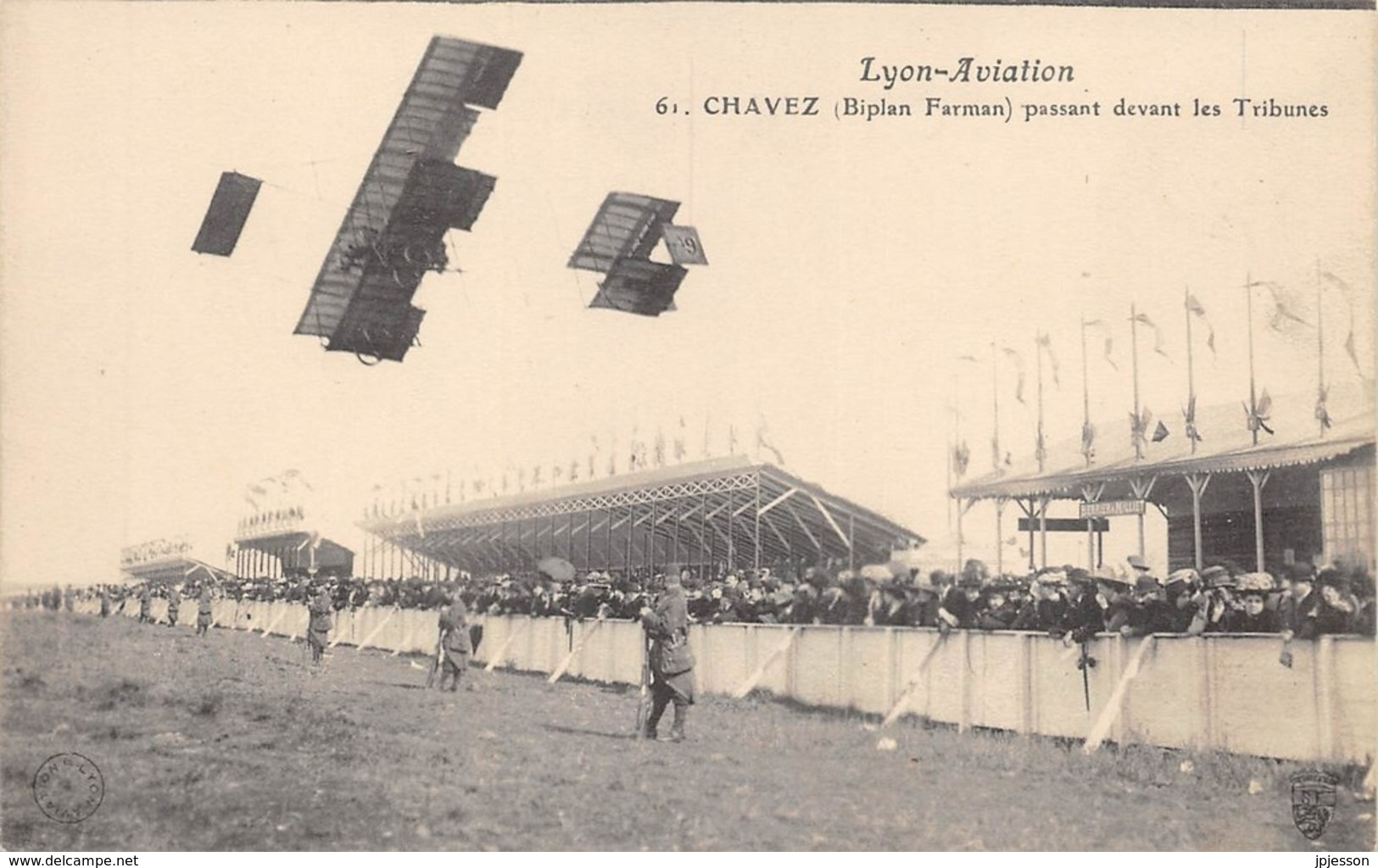"AVIATION - MEETING - ""LYON AVIATION"" 1910 -  CHAVEZ ( BIPLAN FARMAN ) PASSANT DEVANT LES TRIBUNES - Demonstraties"