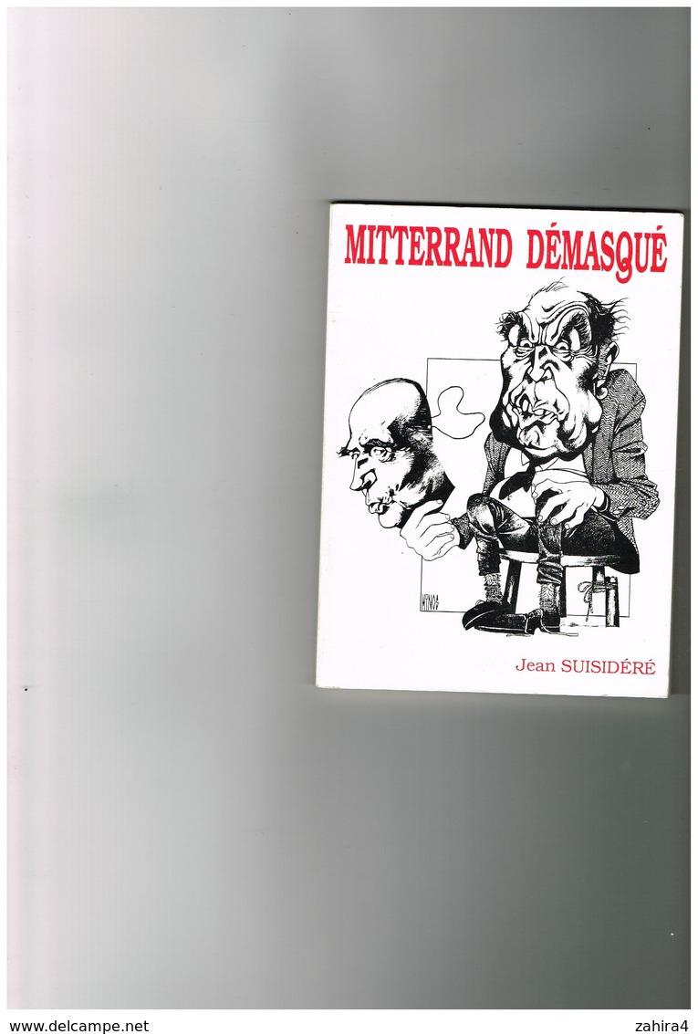 Mitterand Démasqué  - Minos ?  - Jean Suisidéré  - Dédicace De L'auteur Page 2 à L'attention De Mr Et Mme Lazartigue - Livres Dédicacés