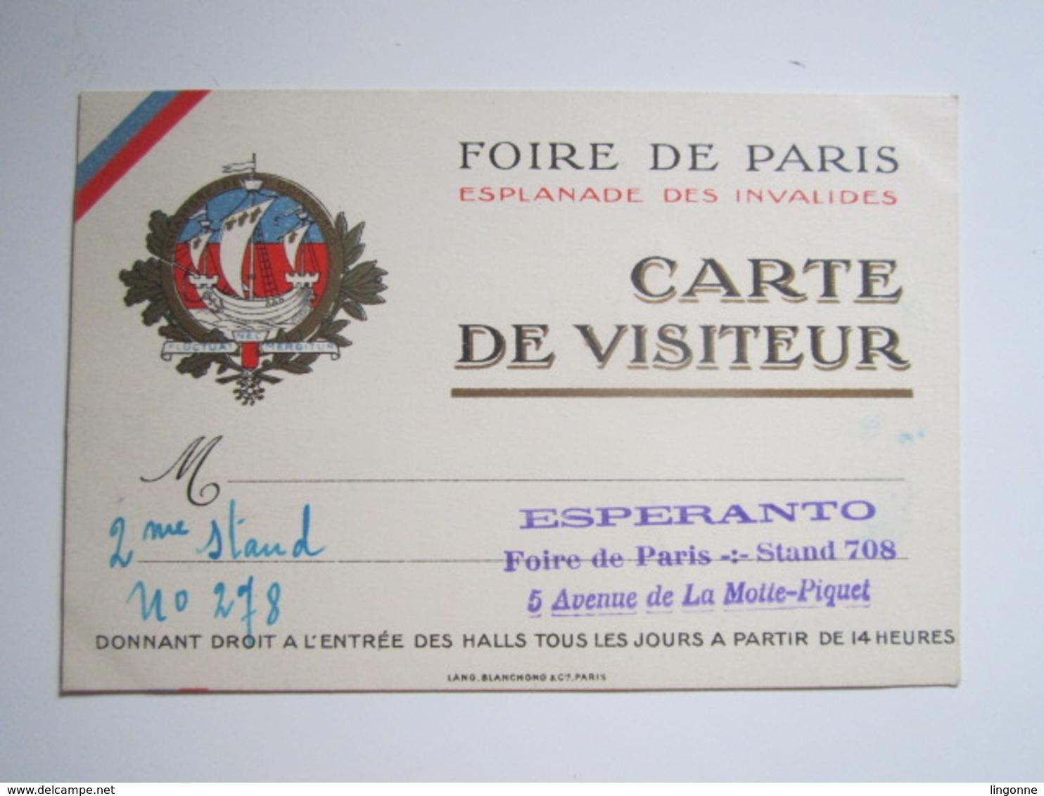 FOIRE DE PARIS Esplanade Des Invalides CARTE DE VISITEUR Oblitération ESPERANTO Stand 708 - Esperanto
