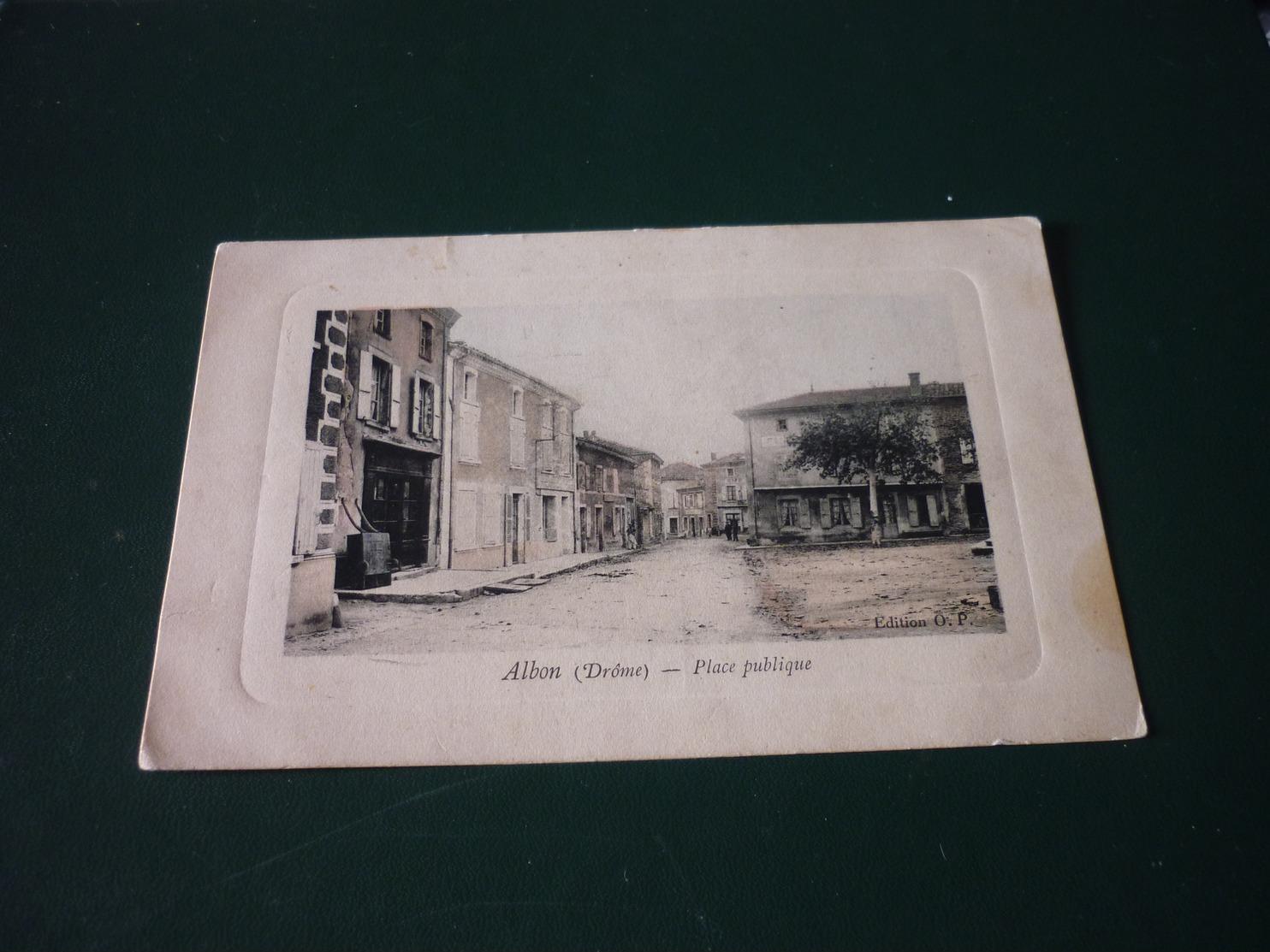 Carte Postale Drome Albon Place De La République - Francia