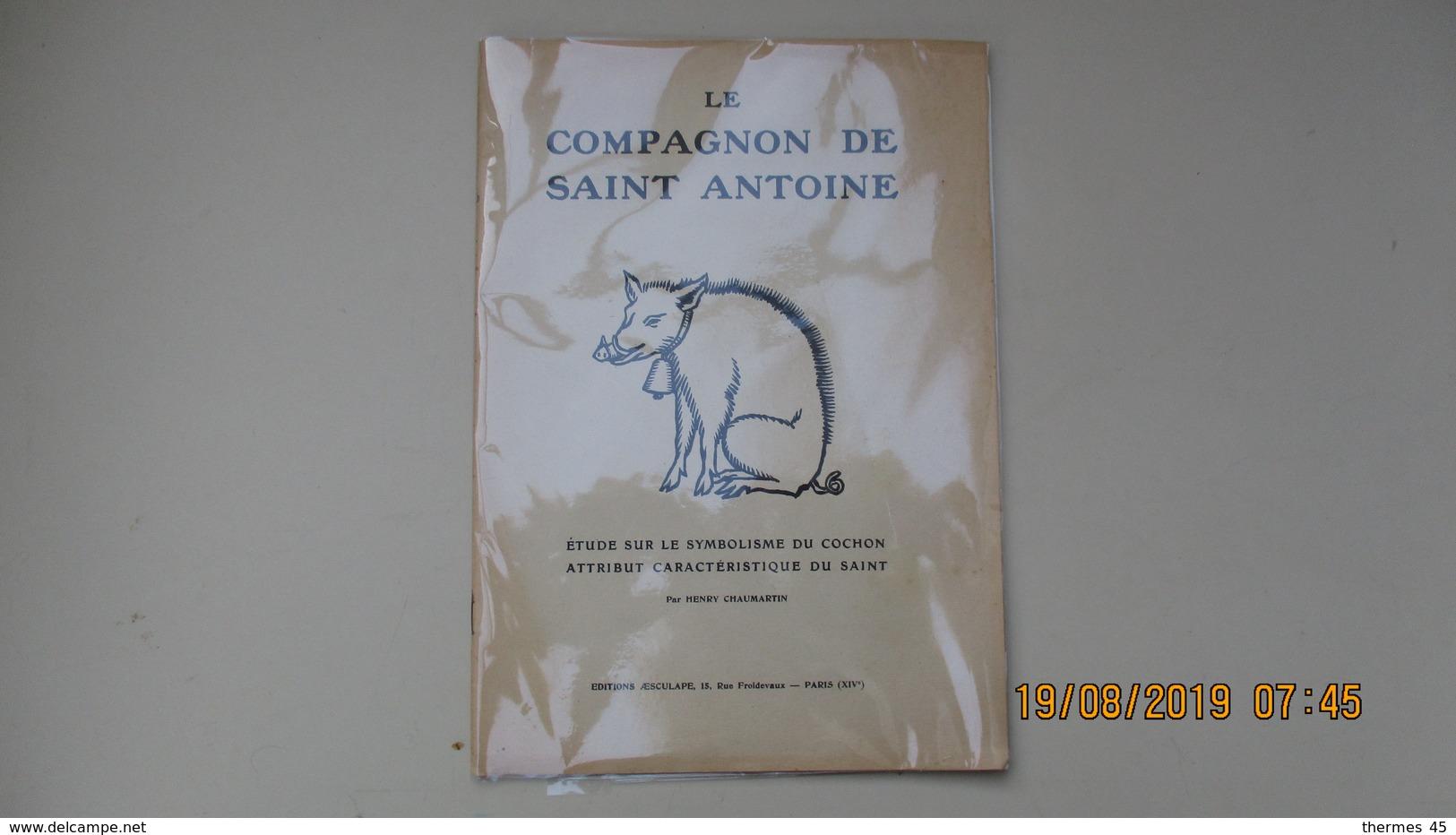 LE COMPAGNON DE SAINT ANTOINE / 1930 / H. CHAUMARTIN / Ed. AESCULAPE - Religion