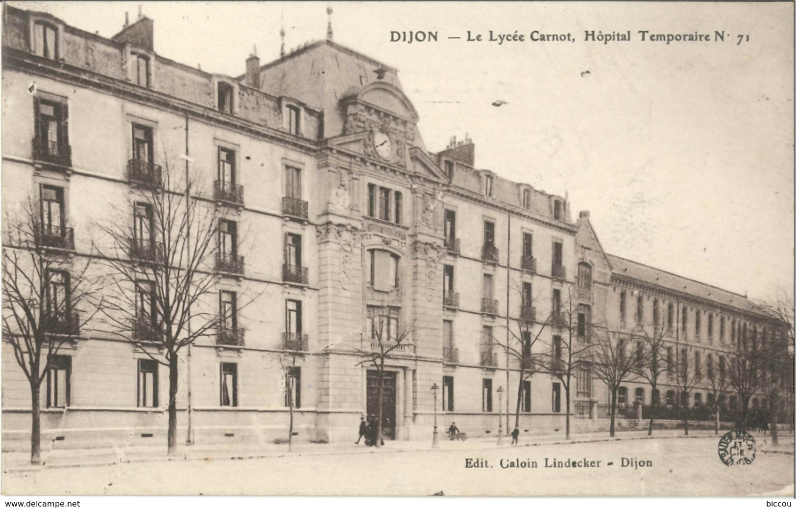 Cpa DIJON 21 - Le Lycée Carnot, Hôpital Temporaire N° 71 (tampon Commission Militaire Gare De Dijon Ville) - Dijon