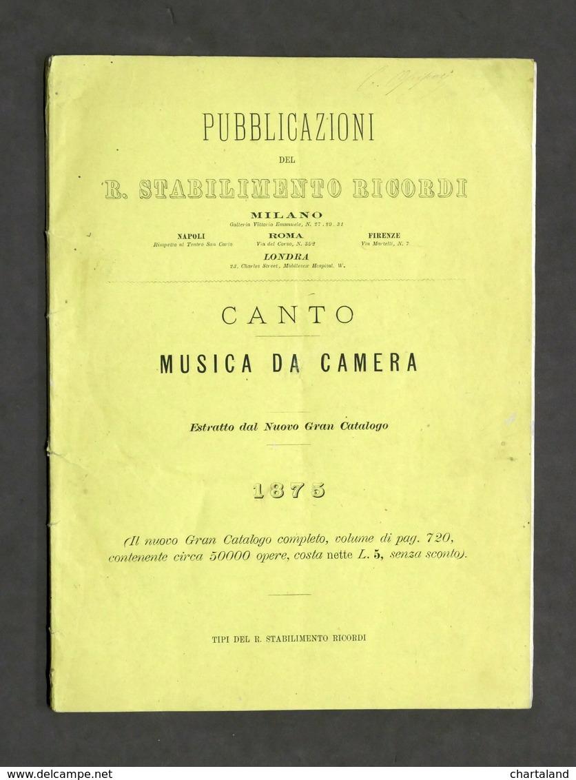 Pubblicazioni Ricordi - Canto - Musica Da Camera - Estratto Dal Catalogo 1875 - Libros, Revistas, Cómics