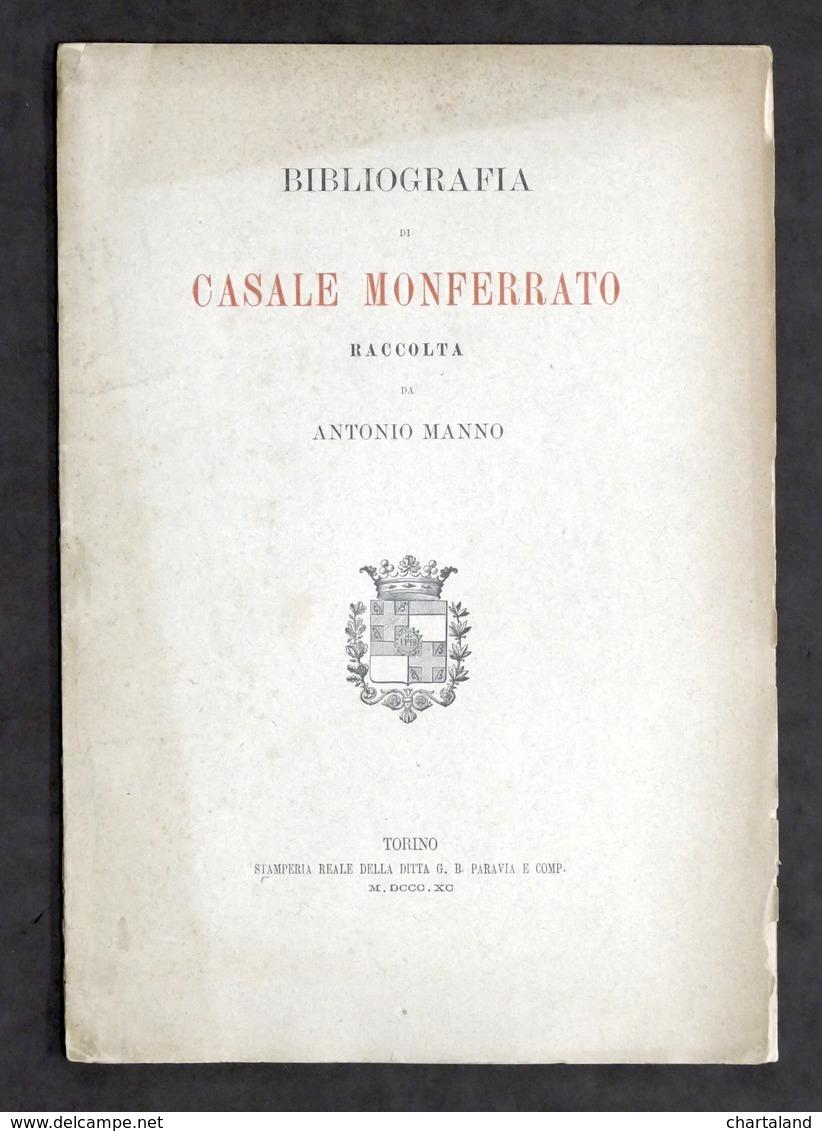 Bibliografia Di Casale Monferrato - Raccolta Da Antonio Manno - 1^ Ed. 1890 - Books, Magazines, Comics