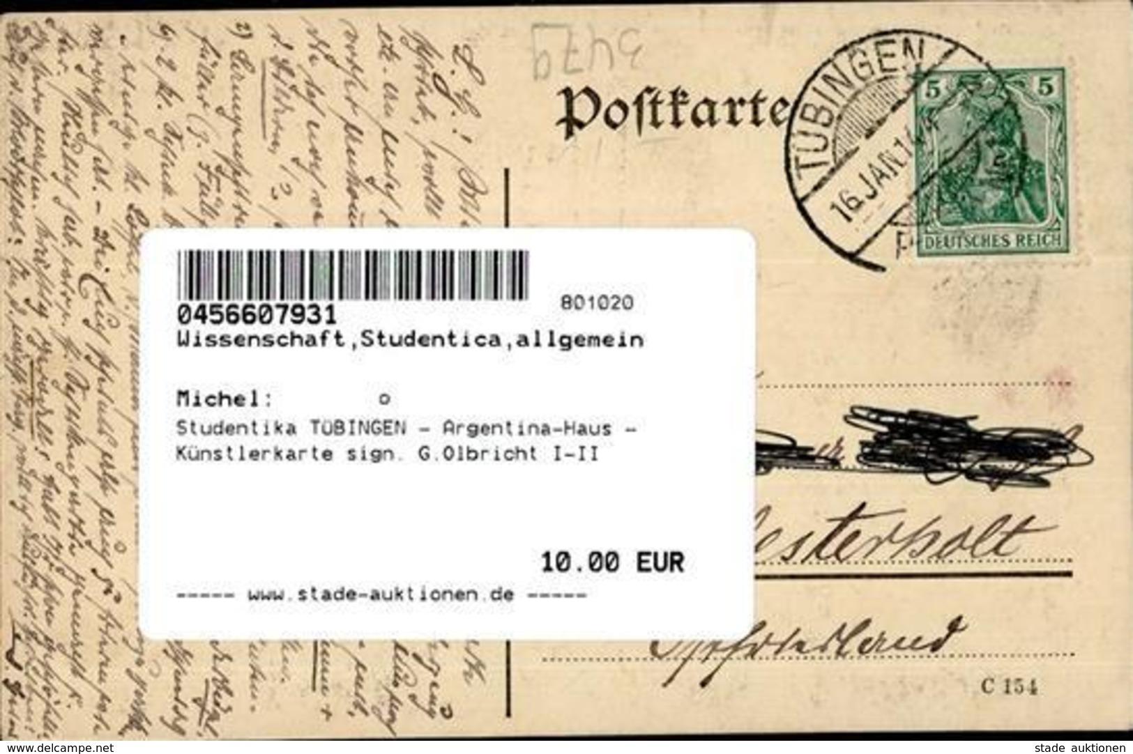 Studentika TÜBINGEN - Argentina-Haus - Künstlerkarte Sign. G.Olbricht I-II - Schulen