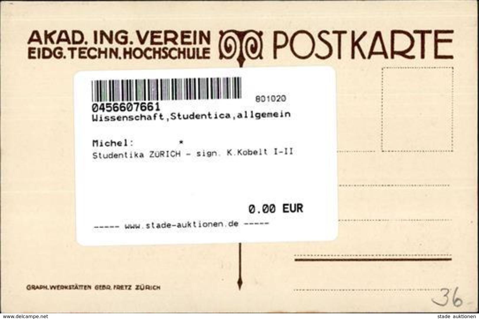 Studentika ZÜRICH - Sign. K.Kobelt I-II - Schulen