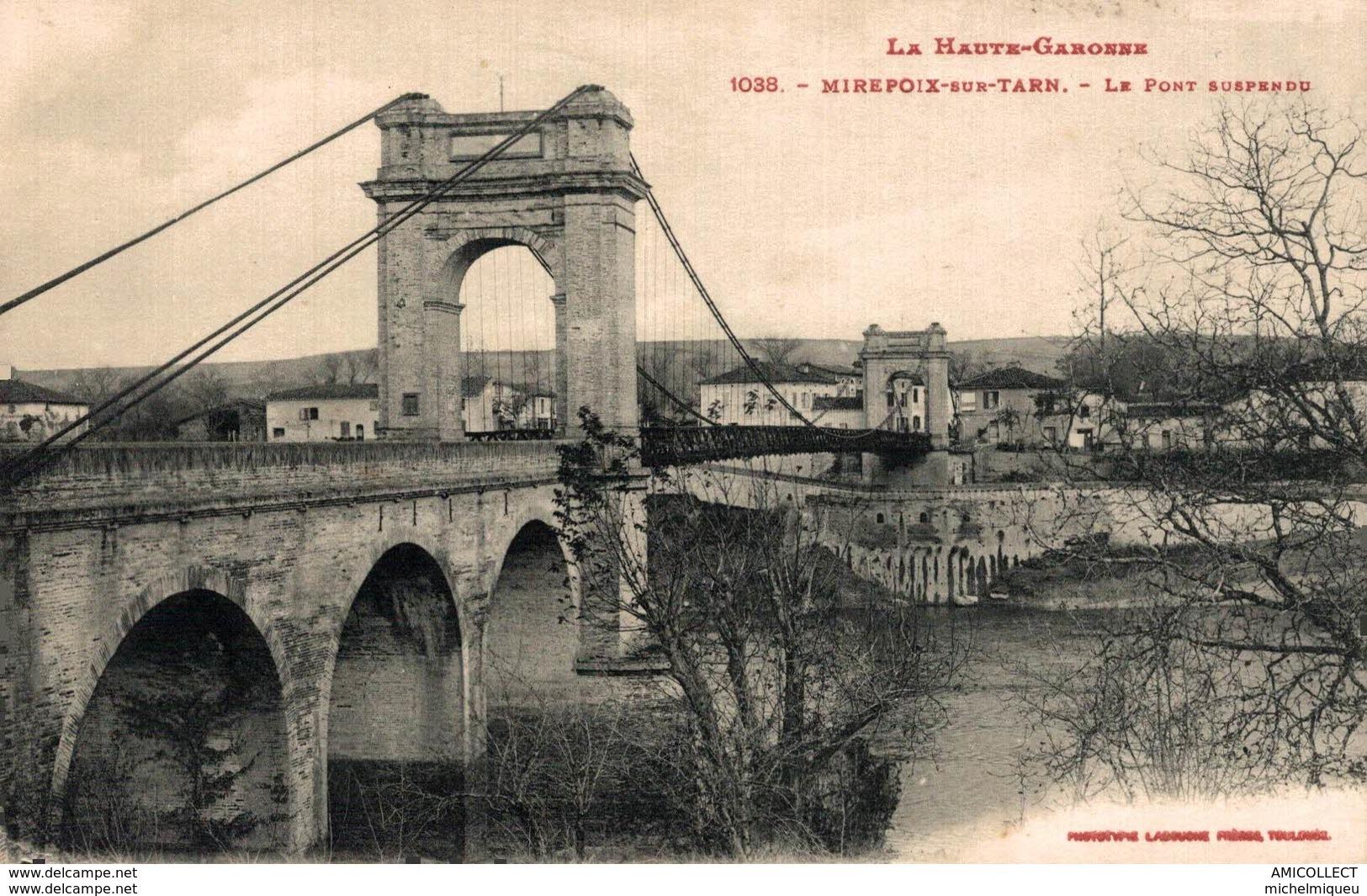 333-2019     MIREPOIX SUR TARN  LE PONT SUSPENDU - Francia