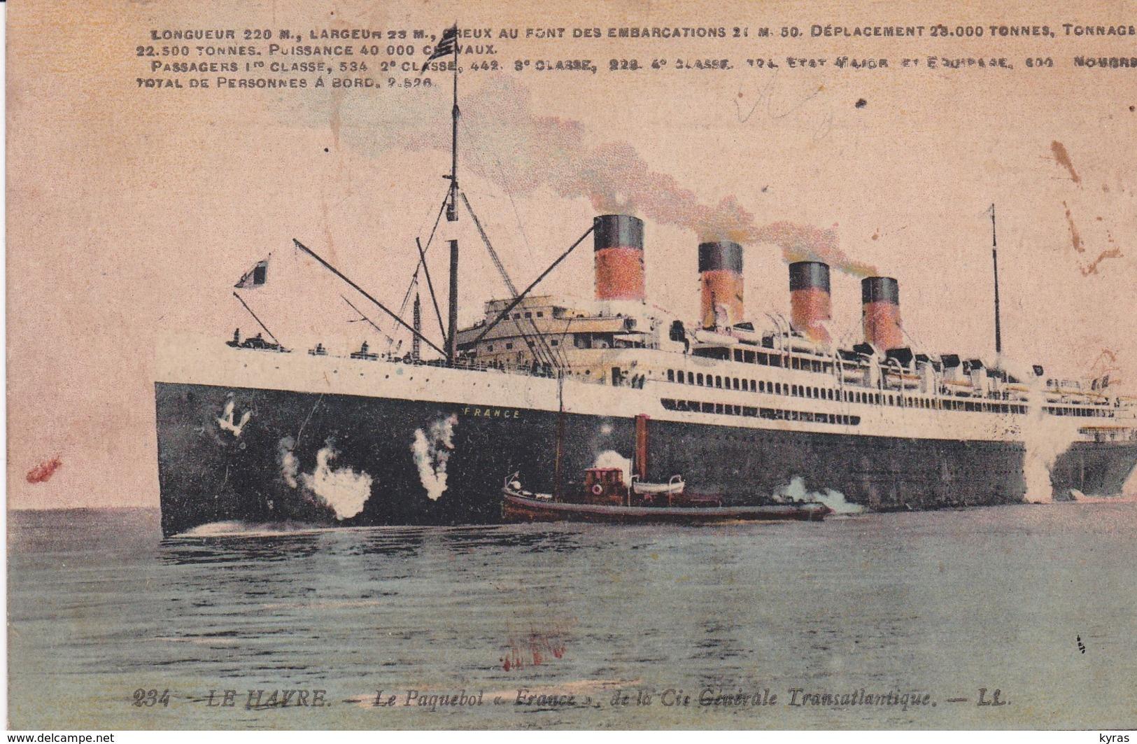 """LE HAVRE (76) Le Paquebot  """" FRANCE """" De La Cie Gale Transatlantique (220m. 22.500t - 40.000cv - 2526 Passagers  ) - Paquebots"""