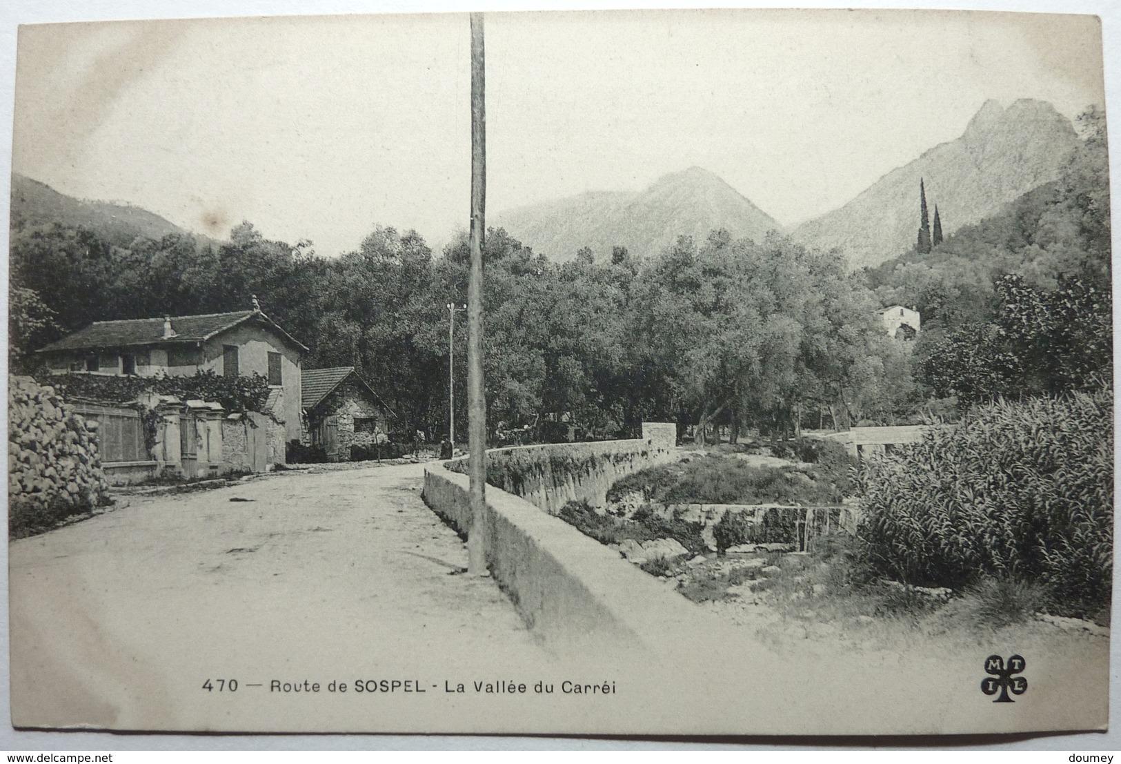 LA VALLÉE DU CARRÉI - ROUTE DE SOSPEL - Sospel
