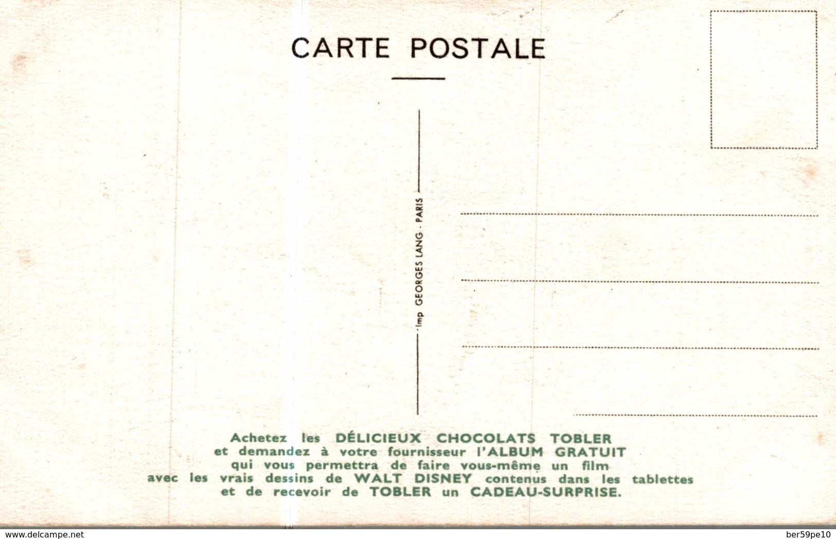CARTE POSTALE PUBLICITAIRE CHOCOLATS TOBLER  WALT-DISNEY  GRAND LOUP - Autres